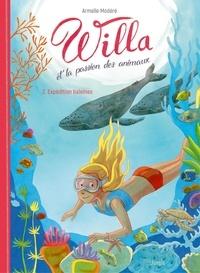 Armelle Modéré - Willa et la passion des animaux - Tome 2 - Expédition Baleines.