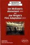 Armelle Parey et Nicole Cloarec - Ian McEwan's Atonement (2001) and Joe Wright's Film adaptation (2007).