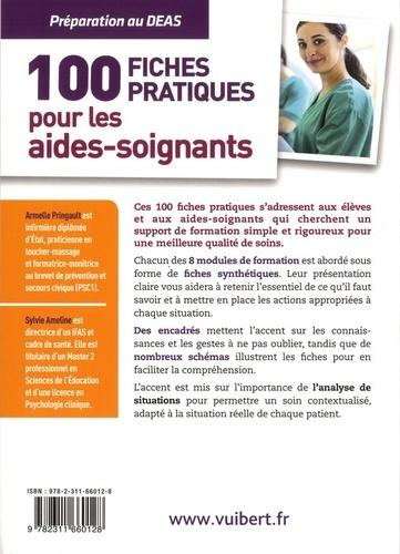 Les 100 fiches indispensables de l'aide-soignant. Préparation au DEAS. Modules 1 à 8 6e édition
