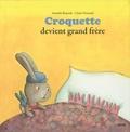Armelle Renoult et Claire Frossard - Croquette devient grand frère.