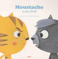Armelle Renoult et Mélanie Grandgirard - Moustache a un rival.