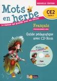 Armelle Vautrot - Français CE2 Mots en herbe - Guide pédagogique. 1 Cédérom