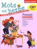 Armelle Vautrot - Français CM1 cycle 3 Mots en herbe - Programmes 2016.