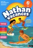 Armelle Vautrot et Jacques Dessources - Nathan Vacances Toutes les matières de la 6e vers la 5e.