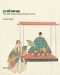 Armen Godel - Le Nô infini - Cinq études, un fragment et trois nô.