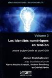 Armen Khatchatourov - Les indentités numériques en tension - Entre autonomie et contrôle.