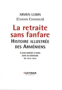 La retraite sans fanfare - Histoire illustrée des Arméniens.pdf