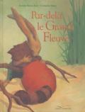 Armin Beuscher et Cornelia Haas - Par-delà le Grand Fleuve.