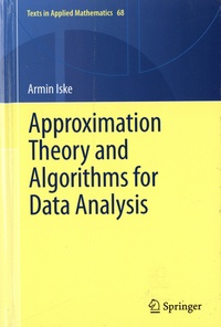 Armin Iske - Approximation Theory and Algorithms for Data Analysis.