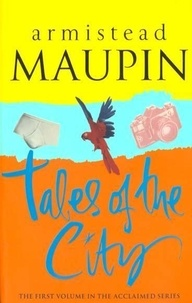Armistead Maupin - Tales of the City.