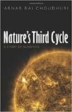 Arnab-Rai Choudhuri - Nature's Third Cycle - A Story of Sunspots.