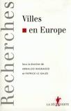 Arnaldo Bagnasco et Patrick Le Galès - Villes en Europe.