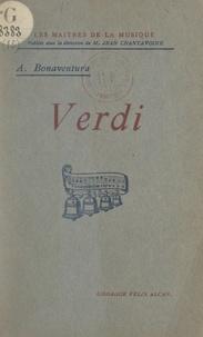 Arnaldo Bonaventura et Jean Chantavoine - Verdi.