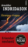Arnaldur Indridason - Etranges rivages.