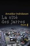 Arnaldur Indridason - La Cité des Jarres.