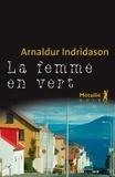 Arnaldur Indridason - La femme en vert.