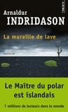 Arnaldur Indridason - La muraille de lave.