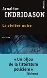 Arnaldur Indridason - La rivière noire.