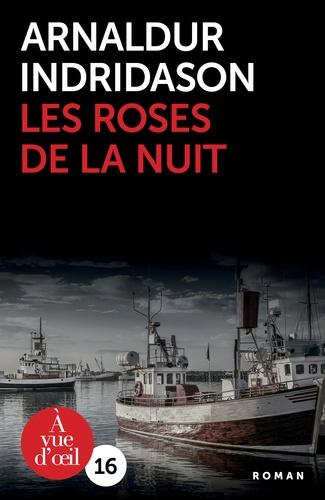 Les roses de la nuit Edition en gros caractères