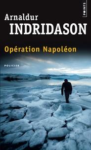 Ebook pour netbeans téléchargement gratuit Opération Napoléon CHM (French Edition) par Arnaldur Indridason