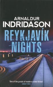 Arnaldur Indridason - Reykjavik Nights.