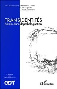 Arnaud Alessandrin et Karine Espineira - Transidentités - Histoire d'une dépathologisation.