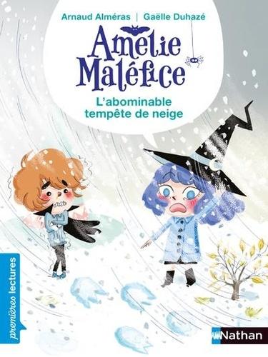 Amélie Maléfice  L'abominable tempête de neige