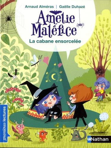 Amélie Maléfice  La cabane ensorcelée