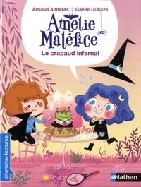Arnaud Alméras et Gaëlle Duhazé - Amélie Maléfice  : Le crapaud infernal.