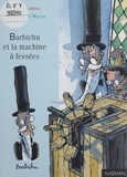 Arnaud Alméras et Jean-François Martin - Barchichu et la machine à fessées.