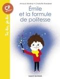 Arnaud Alméras et Charlotte Roederer - Emile et la formule de politesse.