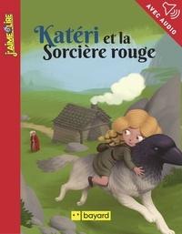 Antoine Ronzon et Arnaud Alméras - Katéri et la sorcière rouge.