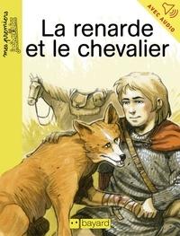Arnaud Alméras - La renarde et le chevalier.