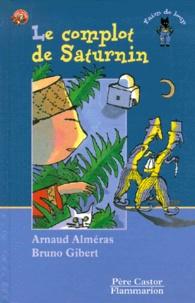 Arnaud Alméras et Bruno Gibert - .
