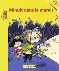 Philippe Diemunsch et Arnaud Alméras - Minuit dans le marais.