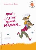 Arnaud Alméras et  Robin - Moi, j'aime quand maman....