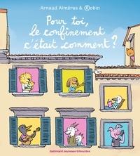 Arnaud Alméras et  Robin - Pour toi, le confinement c'était comment?.