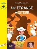 Arnaud Alméras et  Kiko - Un étrange visiteur - Niveau 3.