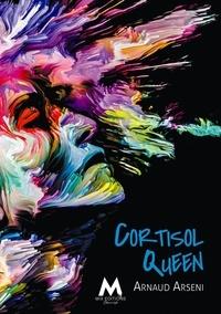 Arnaud Arseni - Cortisol queen.