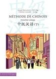 Arnaud Arslangul et Jing Guo - Méthode de chinois troisième niveau. 1 CD audio MP3