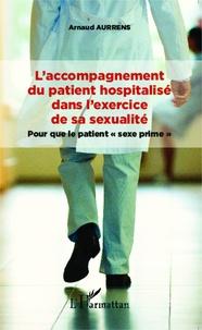 Feriasdhiver.fr L'accompagnement du patient hospitalisé dans l'exercice de sa sexualité - Pour que le patient