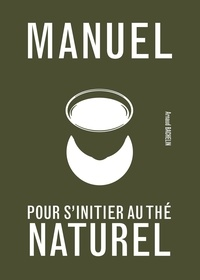 Histoiresdenlire.be Manuel pour s'initier au thé naturel Image