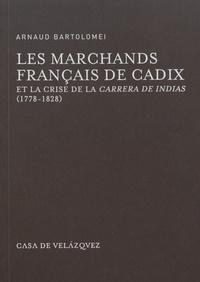 Les marchands français de Cadix et la crise de la Carrera de Indias (1778-1828).pdf