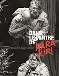Arnaud Baumann et Xavier Lambours - Dans le ventre d'Hara Kiri.