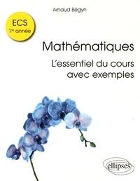 Mathématiques : lessentiel du cours avec exemples - ECS 1ère année.pdf