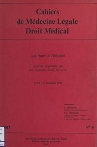 Arnaud Bernadet et Roger-Michel Médouze - La Mort à l'hôpital.