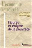 Arnaud Berthoud et Benoît Lengaigne - Figures et énigme de la pauvreté.