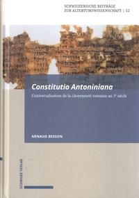 Arnaud Besson - Constitutio Antoniniana - L'universalisation de la citoyenneté romaine au 3e siècle.