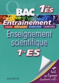 Arnaud Blin et Marie-Laure Soubielle - Enseignement scientifique 1e ES.