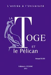 Arnaud Bliss - La Toge et le Pélican - L'entrée à l'Université.